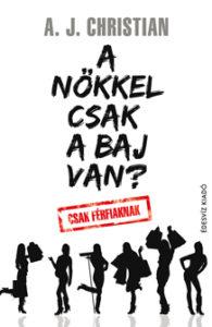 A_nokkel_csak_a_baj_van