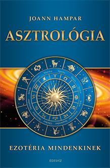 Asztrologia_Ezoteria_mindenkinek