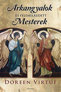 Arkangyalok és felemelkedett mesterek könyv
