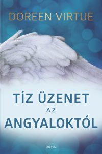 Tíz üzenet az angyaloktól könyv