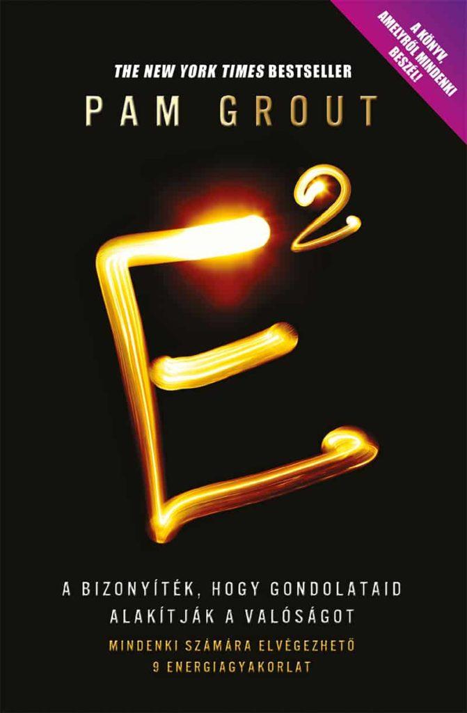 Pam Grout E2 könyv