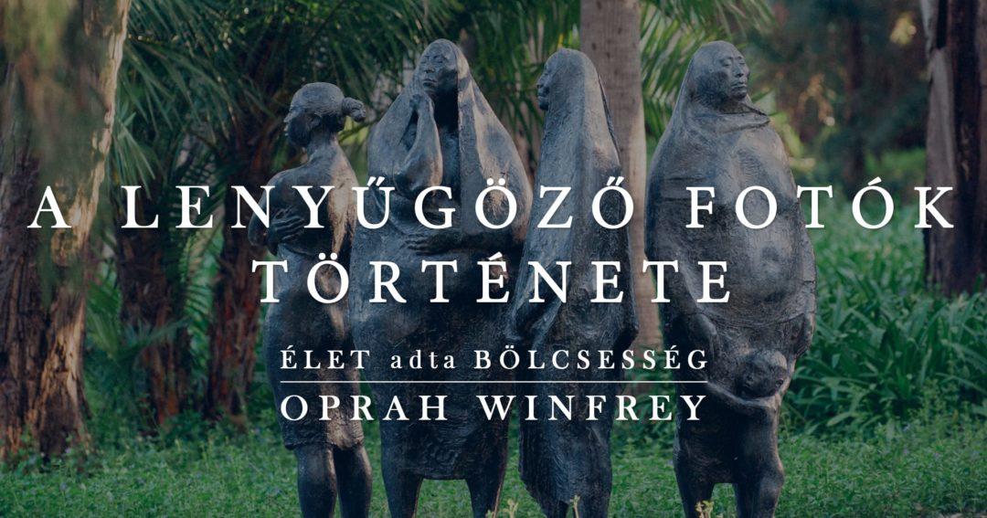 oprah-winfrey-lenyugozo-fotok-tortenete